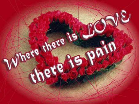 where-there-is-love-there-is-pain